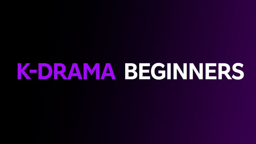 K-Drama Beginners