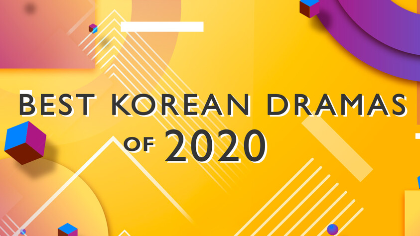 BEST KOREAN DRAMAS of 2020