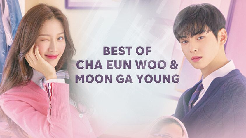 Best of CHA EUN WOO & MOON GA YOUNG