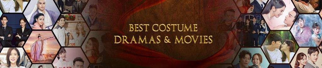 Best Costume Dramas & Movies