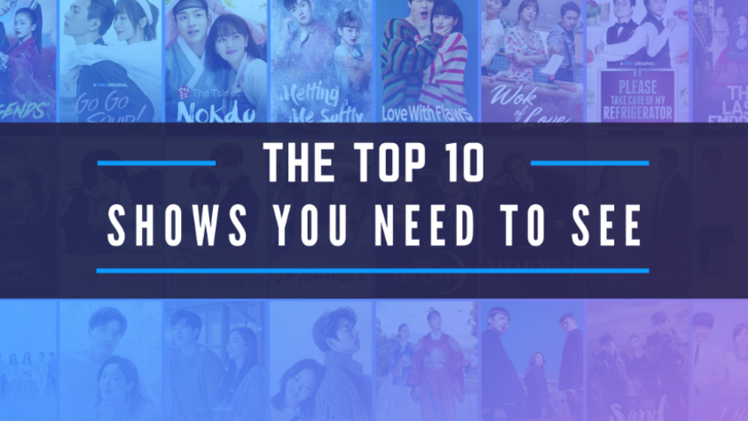 Top 10 Must-Watch Shows