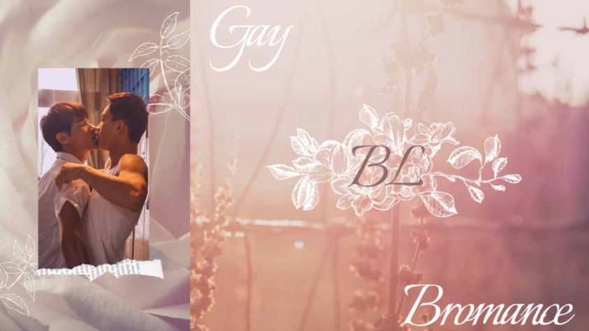 GAY 🌸 BL 🌸 BROMANCE
