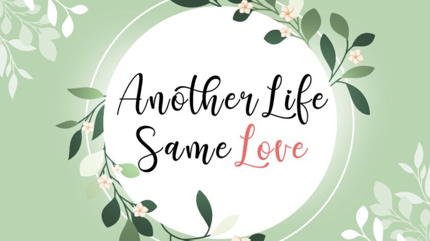 Another Life, Same Love