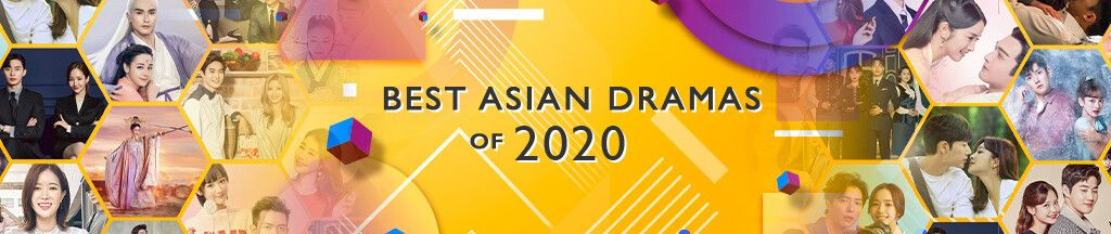 BEST ASIAN DRAMAS of 2020