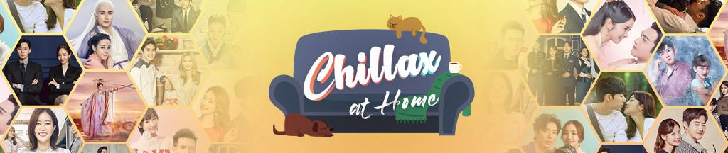 Chillax at Home