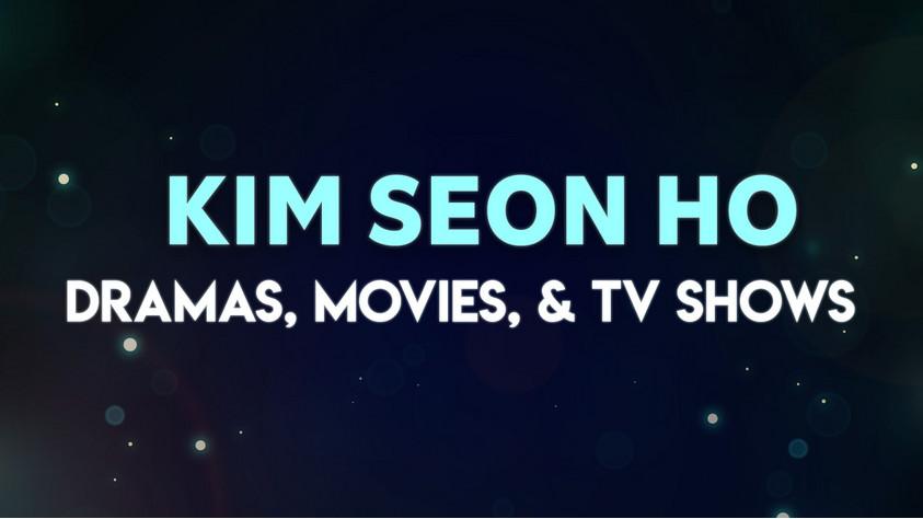 Kim Seon Ho Dramas, Movies, & TV Shows