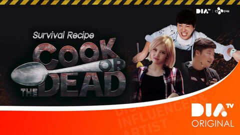 DIA TV Original: Cook or The Dead