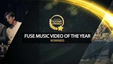 12th Annual Soompi Awards Episode 3: FUSE Music Video of the Year