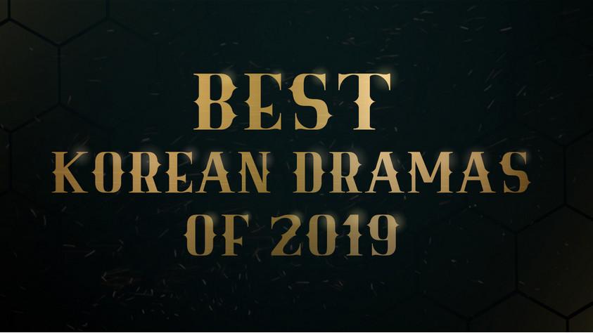 BEST KDRAMAS OF 2019