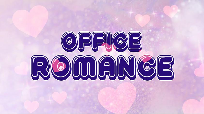 Office Romance Dramas