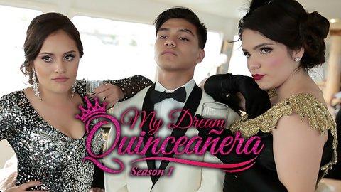 My Dream Quinceañera Season 1