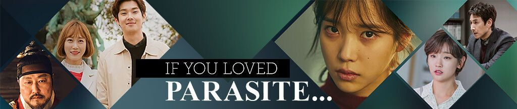 If You Loved 'Parasite'...