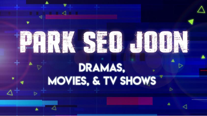 Park Seo Joon Dramas, Movies, & TV Shows