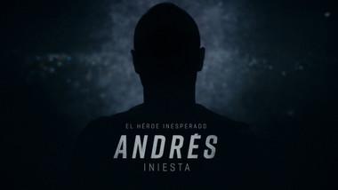 Andrés Iniesta - The Unexpected Hero Episode 1: Andrés Iniesta - The Unexpected Hero