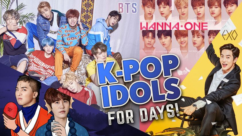 K-pop Idols for Days