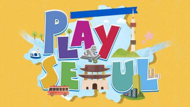PLAY SEOUL