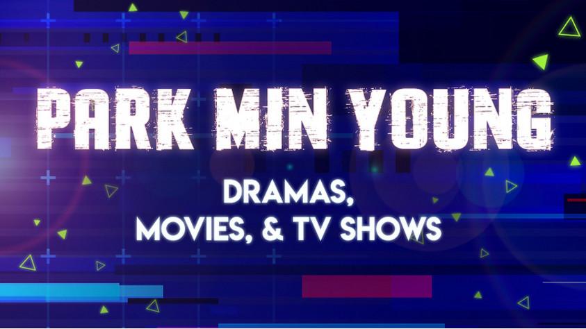 Park Min Young Dramas, Movies, & TV Shows