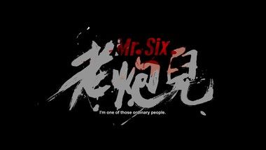 Official Trailer: Mr. Six