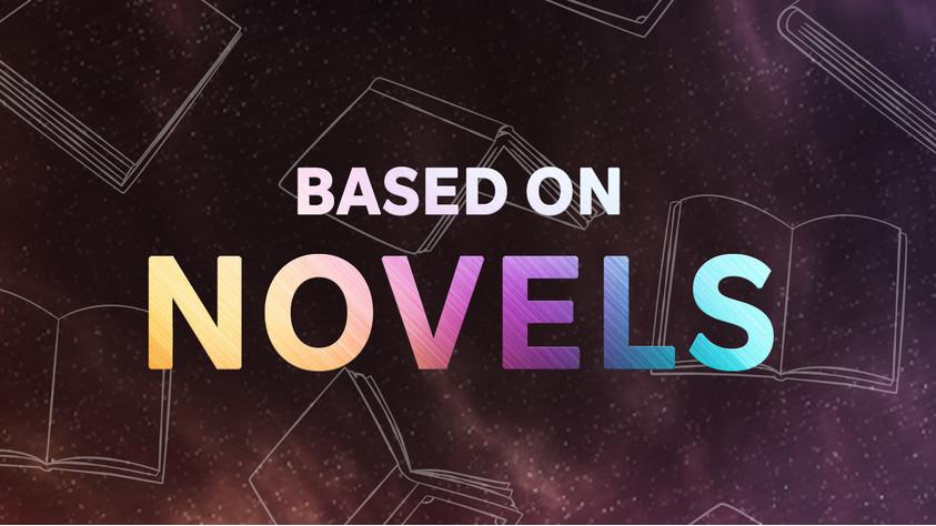 Based on Novels