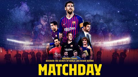 Matchday: Inside FC Barcelona – Season 1