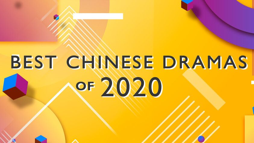 BEST CHINESE DRAMAS of 2020